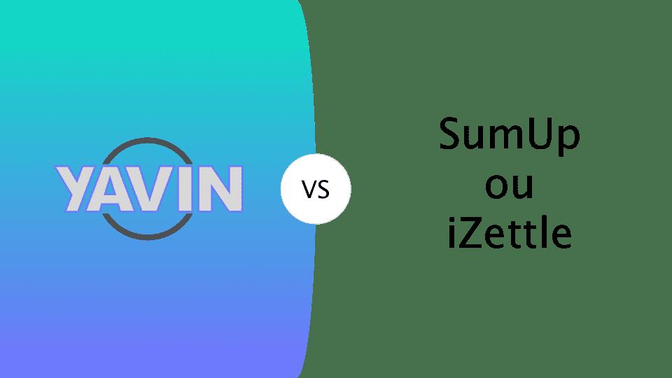 Yavin vs SumUp ou iZettle